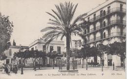 CPA Alger - Le Quartier Bab-el-Oued - La Place Lelièvre (avec Animation) - Algerien