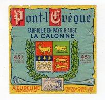 Sept18    272012   étiquette  Pont L'évêque La Calonne   St Pierre De Cormeilles - Cheese