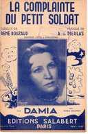 CAF CONC MILITARIA PARTITION DAMIA LA COMPLAINTE DU PETIT SOLDAT RENÉ ROUZAUD PIERLAS 1939-45 - Autres