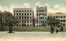 China, HONG KONG, Hongkong Club Buildings From Queen's Road (1899) Postcard - China (Hong Kong)