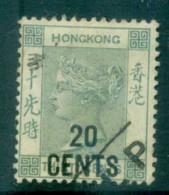 Hong Kong 1891 QV Surch 20c On 30c Grey Green FU Lot78128 - Hong Kong (1997-...)