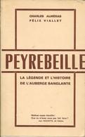 Alméras & Viallet . PEYREBEILLE . La Légende Et L' Histoire De L' Auberge Sanglante - Rhône-Alpes