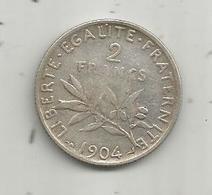 Monnaie ,2 Francs ,1904 , 2 Scans, Argent - France