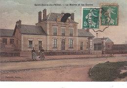 CPA SAINT-DENIS-DE-L'HÔTEL (45) LA MAIRIE Et LES ECOLES - ANIMEE (CACHET AMBULANT De GIEN à ORLEANS) - Autres Communes