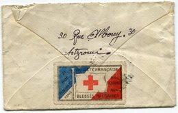 """FRANCE LETTRE AU DOS VIGNETTE """"SOCIETE FRANCAISE DE SECOURS AUX BLESSES MILITAIRES"""" DEPART PARIS 16 MARS 15 POUR LA..... - Commemorative Labels"""