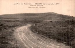 12 AUBRAC UNE ROUTE SUR L'AUBRAC PAS CIRCULEE - Francia
