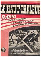 LE HAUT PARLEUR RADIO TELEVISION EMISSION D'AMATEUR 1952 - Apparatus