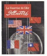 Propaganda 2. Wk - Le Courrier De L'Air Illustré - Apporté Par Vos Amis De La R.A.F. - Distribué Par Les Patriotes Franc - Covers & Documents