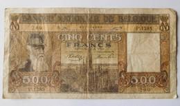 Billet 500 Francs Belgique 1945 / 500 Frank Belgie 23/5/45 - 500 Francs
