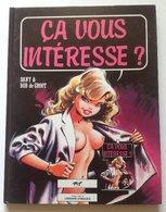 No PAYPAL !! : Dany & De Groot ça Vous Intéresse 1 BD Histoire Coquine Et Érotique ,P&T 1990 Librairie Images 2éme Ed - Dany