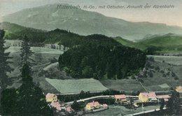 005449  Mitterbach Mit Oetscher. Ankunft Der Alpenbahn - Österreich