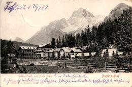 Schluderbach Und Hohe Gaisl - Ampezzothal (2794) * 26. 7. 1907 - Ohne Zuordnung