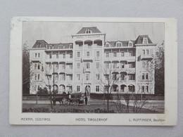 HOTEL TIROLERHOF - MIT HOTELKUTSCHE - Merano
