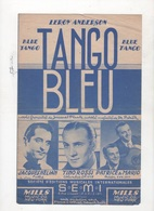 TANGO BLEU / BLUE TANGO - JACQUES HELIAN / TINO ROSSI / PATRICE & MARIO / TONY MURENA / EMIL STERN / HENRY LECA - 1951 - Scores & Partitions