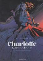 Dossier De Presse BONHOMME NURY Charlotte Impératrice Dargaud 2018 - Livres, BD, Revues