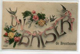 """74 BRENTHONNE Carte RARE """" Un Baiser De """" écrite Timbrée En 1908- édit ELD        /D20-2018 - Andere Gemeenten"""