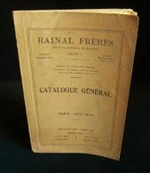 ( Médecine Chirurgie ) CATALOGUE GENERAL RAINAL FRERES 1925 PARIS - Publicités