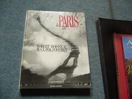 ( Photographie ) Le Paris De Robert Doisneau Max-Pol Fouchet - Art