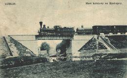 POLSKA - POLAND Postcard - LUBLIN, Most Kolejowy Na Bystrzycy, RAILWAY BRIDGE - FELDPOST - Pologne