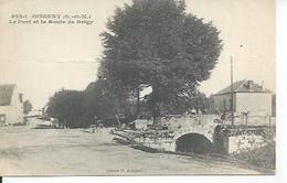 623-1 - OISSERY - LE PONT ET LA ROUTE DE BREGY  ( Animées ) - Francia