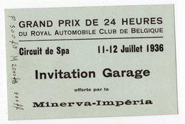 SPA - FRANCORCHAMPS - 24 H Du RACB - 11-12 Juillet 1936 - Minerva - Impéria - Biglietti D'ingresso