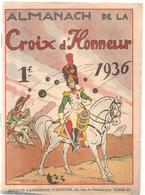 Almanach De La Croix D'Honneur De 1936. Ouvrage Des Editions Société Parisienne D'Edition Couverture De Thomen - Calendriers