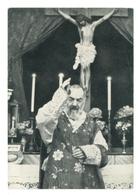 S. GIOVANNI ROTONDO PADRE PIO LA S. BENEDIZIONE VIAGGIATA 1958 FOGGIA PUGLIA - Foggia