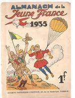 Scoutisme Almanach De La Jeune France De 1935. Ouvrage Des Editions Société Parisienne D'Edition Couverture De THOMEN - Calendari