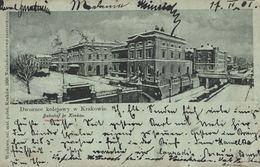 POLSKA - POLAND Postcard - KRAKOW - KRAKAU, Nice LITHO - 1901 TRAIN STATION - Pologne