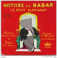 45 T LIVRE DISQUE BABAR LE PETIT ELEPHANT - Children