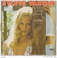 45 T SYLVIE VARTAN QU EST CE QUI FAIT PLEURER LES BLONDES - Vinyl Records