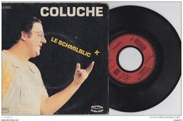 COLUCHE LE SCHMILBLIC - Vinyl Records