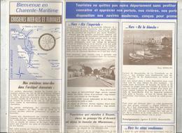 Dépliant Touristique , Bienvenue En CHARENTE- MARITIME , 24 Pages, 2 Scans , Croisières Inter-îles, Frais Fr 1.75e - Dépliants Touristiques