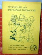 MANSIONARIO DELLE PRESTAZIONI PODOLOGICHE - Organizzazioni