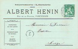 CP Publicitaire FARCIENNES 1913 - ALBERT HENIN - Imprimerie-Librairie - Farciennes