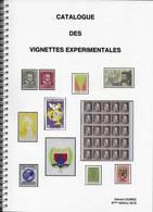 Catalogue Des Vignettes Expérimentales 6ème édition 2018 Par Gérard GOMEZ - Essais