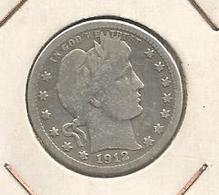 Monnaie ,Etats Unis ,United States Of America , 1912, Quarter Dollar , In God  We Trust, 2 Scans - 1892-1916: Barber