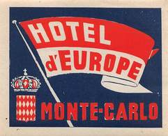 "D8533 "" HOTEL D EUROPE - MONTECARLO"" ETICHETTA ORIGINALE - ORIGINAL LABEL - Adesivi Di Alberghi"