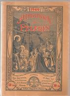 Almanach Du Pélerin De 1949 Editions Bonne Presse - Calendriers