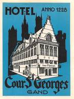 "D8534 "" HOTEL COUR ST GEORGES - GRAND - ANNO 1228"" ETICHETTA ORIGINALE - ORIGINAL LABEL - Adesivi Di Alberghi"