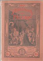 Almanach Du Pélerin De 1947 Editions Bonne Presse - Calendriers
