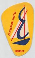 "D8537 ""EXCELSIOR  HOTEL BEIRUT"" ETICHETTA ORIGINALE - ORIGINAL LABEL - Adesivi Di Alberghi"