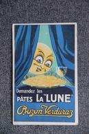 """Carte Publicitaire : Demandez Les Pâtes La """"LUNE"""" - BOZON VERDURAZ - Reclame"""