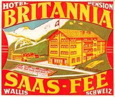 "D8543 "" HOTEL BRITANNIA PENSIONS - SAAS - FEE - WALLIS SCHWEIZ"" ETICHETTA ORIGINALE - ORIGINAL LABEL - Hotel Labels"