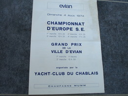 CHAMPIONNAT D'EUROPE S.E. - Grand Prix De La Ville D'EVIAN Organisé Par Le Yacht-Club Du Chablais - Sports
