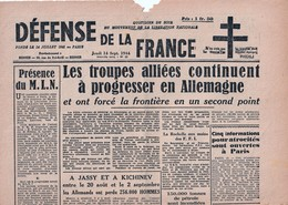 Très Rare Journal Défense De La France 14 Septembre 1944 Les Troupes Alliées Continuent à Progresser En Allemagne - 1939-45