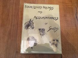 164/  FOUR LEGGED FRIENDS AND ACQUAINTANCES OF SNAFFLES 1951 TRES BONNE ETAT RARE - Culture