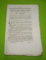 1822:Boulanger à Falaise,Honfleur,Aire,Sens,Draguignan.Solde Des Cies Sedentaires De La Garde Royale. Legs - Décrets & Lois