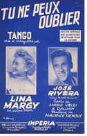 40 60 LINA MARGY PARTITION TU NE PEUX OUBLIER JOSÉ RIVERA VELDI DALJAN MAURICE DENOUX 1955 GUITARE ACCORDÉON TANGO - Music & Instruments