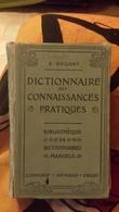 Dictionnaire Des Connaissances Pratiques. Bouant E - Dictionaries